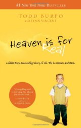 """""""Heaven Is For Real"""" the Book, and the Movie, Shouldn't beMissed!"""