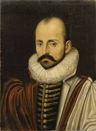 Michel de Montaigne (1533-1592) - French Renaissance Essayist, who popularized the essay as a literary genre