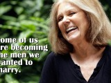 Quote: Gloria Steinem on Lost Ladies