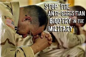 Anti - Christian bigotry in military